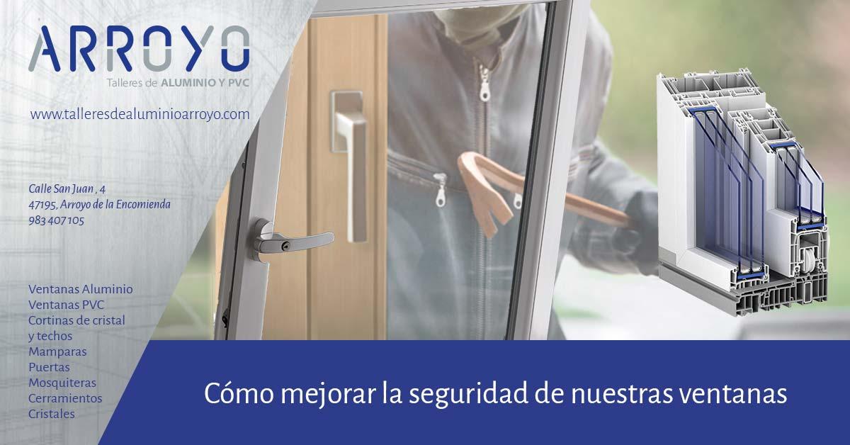 Cómo aumentar la seguridad de las ventanas