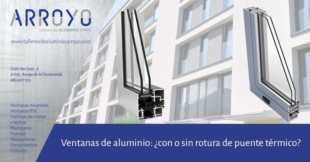 ventanas de aluminio con rotura de puente térmico